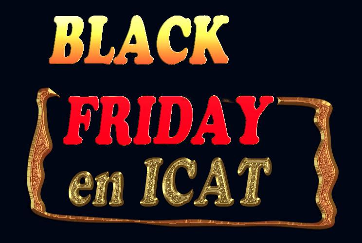 Black Friday en ICAT